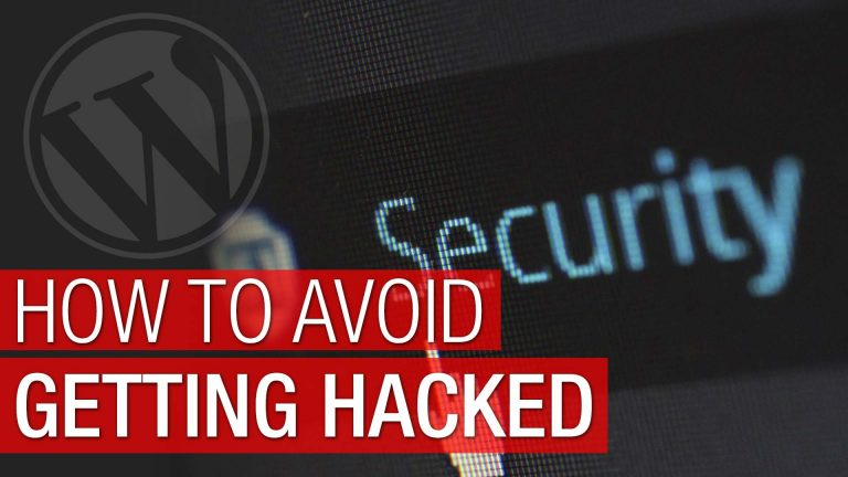 How to Avoid Getting your WordPress Site Hacked