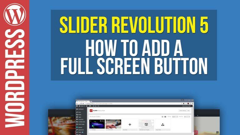 How To Make Your Slider Revolution Go Fullscreen