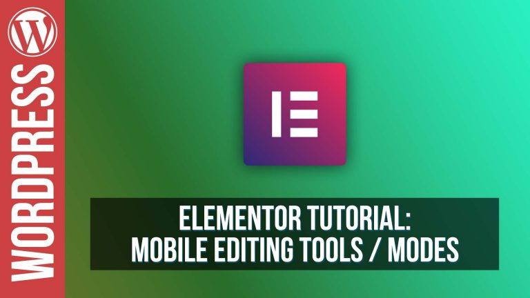 Read more about the article How To Use Mobile Editing in Elementor for WordPress – Tutorial