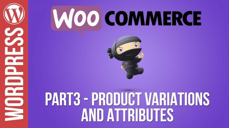 Read more about the article Woocommerce Tutorial Part 3: Product Variations and Product Attributes