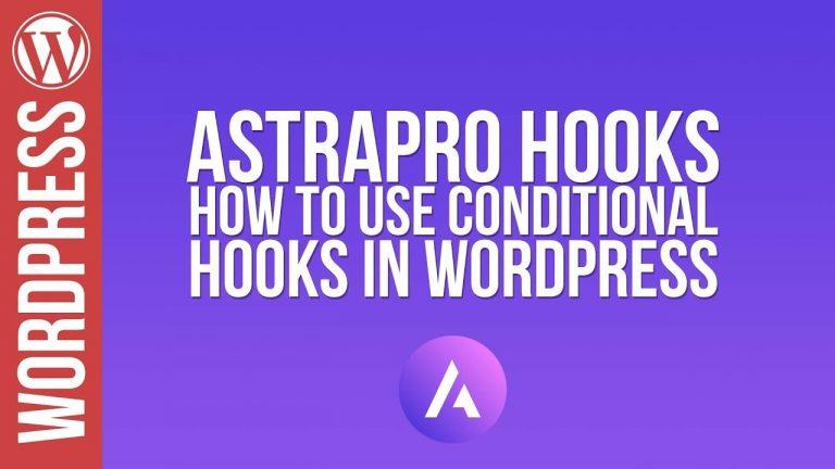 WordPress: Astra Pro & Elementor – Hooks Tutorial