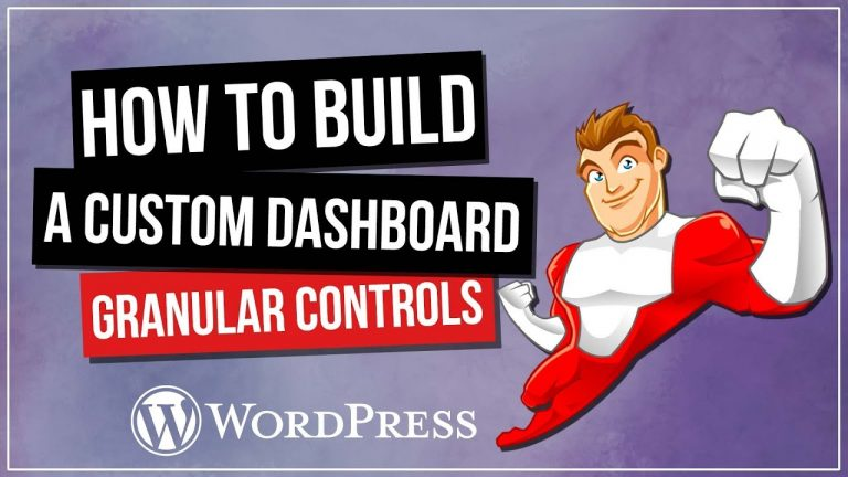 Read more about the article How To Build A Custom WordPress Dashboard – Granular Controls & Elementor