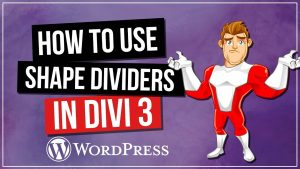 A Beginners Guide To Divi 3 For WordPress – Shape Dividers