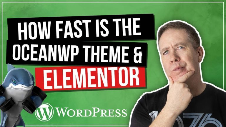 Read more about the article OceanWP Elementor 2019 – How Fast is it Really?