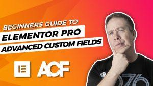 Advanced Custom Fields Elementor Pro Beginners Tutorial