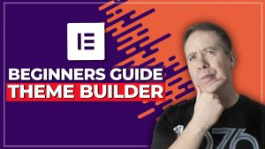 How To Use Elementor Theme Builder 2020 UPDATE