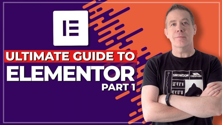 How To Use Elementor – Beginners Guide Part 1