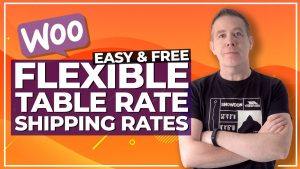 WooCommerce Shipping – Table Rate Shipping For Free