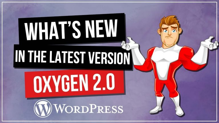 Oxygen 2.0 for WordPress – New Features & Overview
