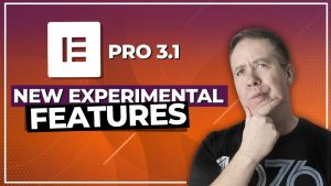 Elementor Pro 3.1 Experimental & New Features – My Thoughts!