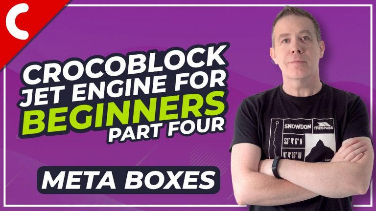 Read more about the article Crocoblock Jet Engine Tutorial – How to Use Meta Boxes – Part 4