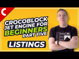 Read more about the article Crocoblock Jet Engine for Beginners – Listings – Part 5