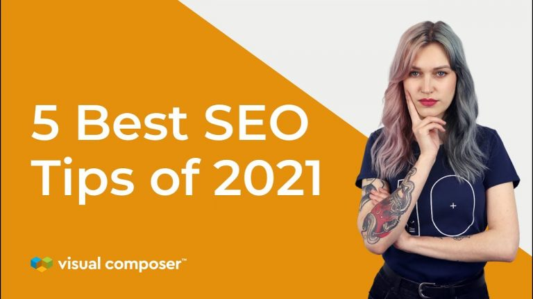 Read more about the article 5 Best SEO Tips of 2021